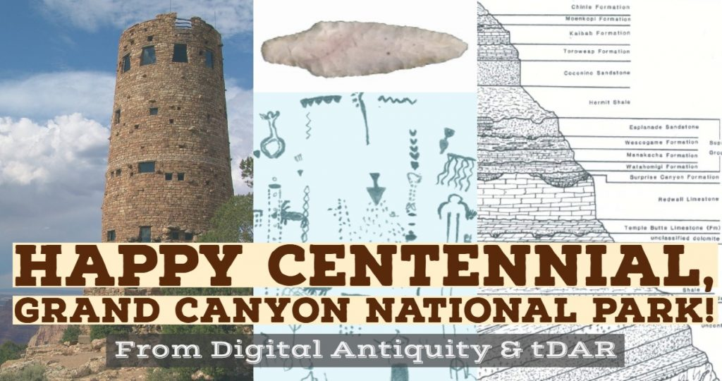 Happy Centennial, Grand Canyon National Park from Digital Antiquity and tDAR